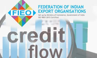 Flow of credit from banking sector to export sector is a matter of concern: FIEO