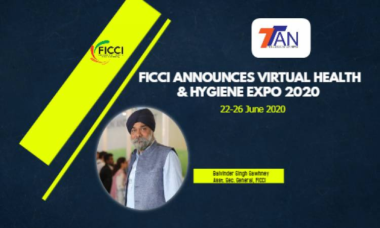 "BEGINNING OF THE NEW NORMAL FOR EXHIBITION BUSINESS - FICCI ANNOUNCES ""HEALTHCARE & HYGIENE EXPO 2020"" – MAIDEN EDITION TO GO VIRTUAL"