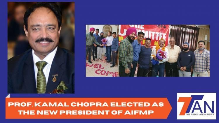 AIFMP GETS NEW PRESIDENT AS PROF. KAMAL CHOPRA