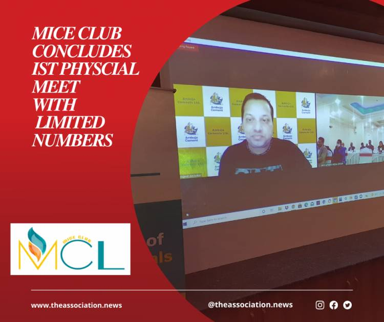 MICE CLUB CONCLUDES FIRST PHYSICAL MEET OF MICE PROFESSIONALS WITH UTMOST PRECAUTIONS AND SAFETY